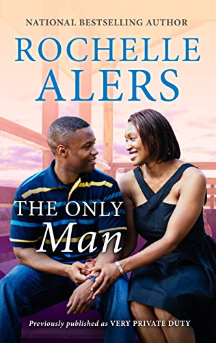 The Only Man (The Blackstones of Virginia Book 1613) by [Rochelle Alers]