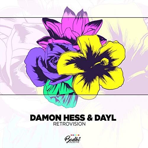 Damon Hess & DAYL