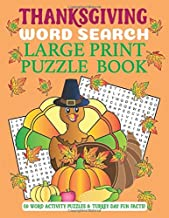 Thanksgiving  Word Search Large Print Puzzle Book: 50 Word Activity Puzzles & Turkey Day Fun Facts