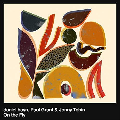 daniel hayn, Paul Grant & Jonny Tobin