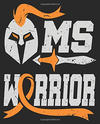 MS Warrior: Multiple Sclerosis Orange Ribbon Composition Notebook Back to School 7.5 x 9.25 Inches 100 College Ruled Pages Journal Diary