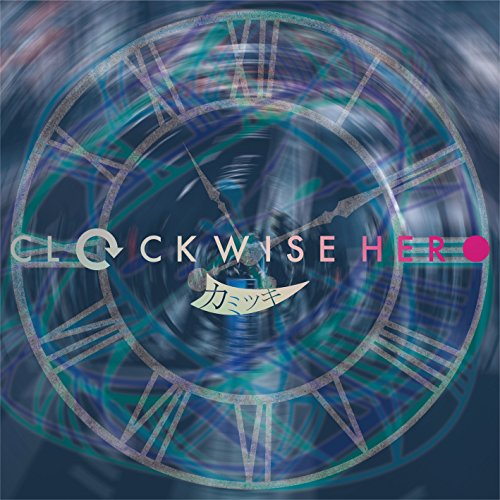 CLOCKWISE HERO