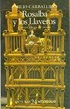 Rosalba y los llaveros, y otras obras de teatro/ Rosalba and the Llavero family and other plays (Lecturas Mexicanas)