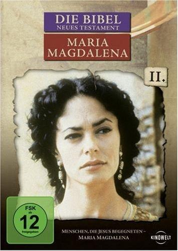 Die Bibel: Neues Testament, Teil 2 - Maria Magdalena