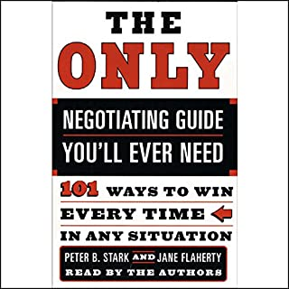 The Only Negotiating Guide You'll Ever Need audiobook cover art