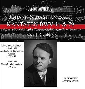 J.S. Bach: Cantatas, BWVV 41 & 79 (Live)