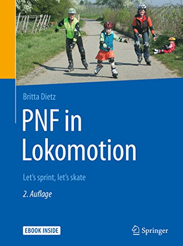 PNF in Lokomotion: Let's sprint, let's skate