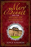 Mary Bennet and the Shades of Pemberley (Regency Mage Book 4)