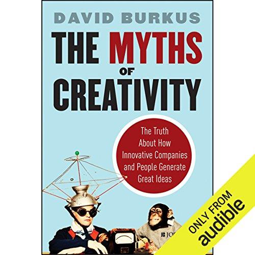 The Myths of Creativity audiobook cover art