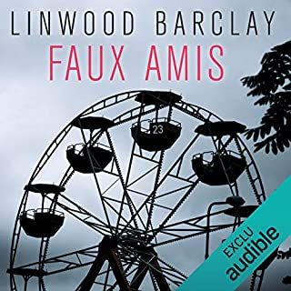 Faux amis     Promise Falls 2              By:                                                                                                                                 Linwood Barclay                               Narrated by:                                                                                                                                 Arnaud Romain                      Length: 12 hrs and 17 mins     Not rated yet     Overall 0.0