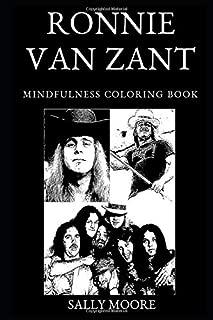 Ronnie Van Zant Mindfulness Coloring Book (Ronnie Van Zant Mindfulness Coloring Books)