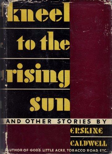 Kneel to the Rising Sun