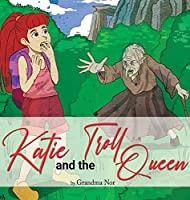 Katie and The Troll Queen