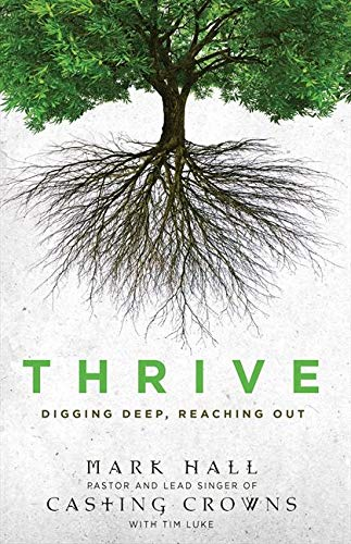 Thrive Digging Deep Reaching Out