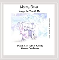 Mostly Blues Songs for You & Me