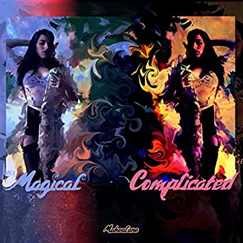 Magical Complicated