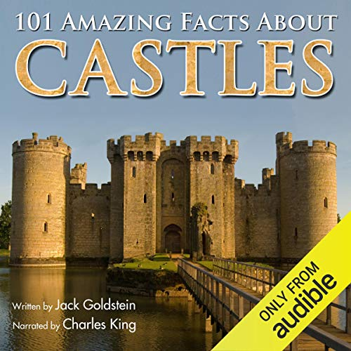 101 Amazing Facts About Castles audiobook cover art