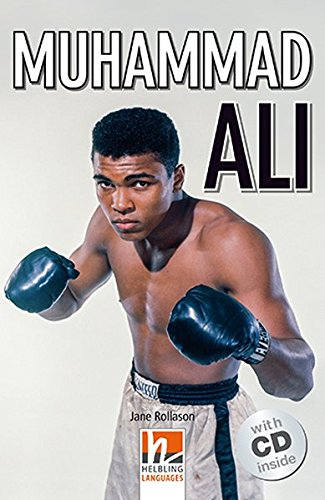 Muhammed Ali. Con e-book. Con espansione online. Con CD-Audio: Helbling Readers People / Level 3 (A2)