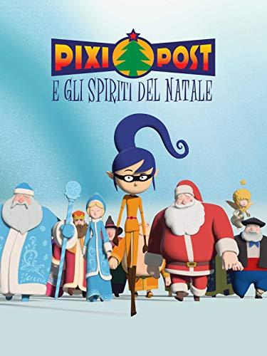 Pixi Post E Gli Spiriti Del Natale