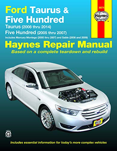 Ford Taurus (2008 Thru 2014) & Five Hundred (2005 Thru 2007): Includes Mercury Montego (2005 Thru 2007)…