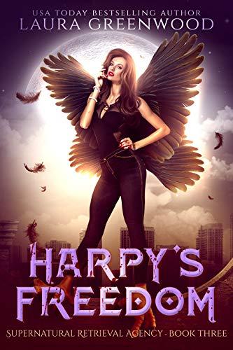 Harpy's Freedom The Harpy Bounty Hunter urban fantasy laura greenwood
