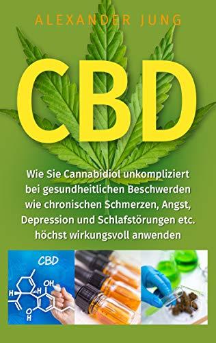 CBD: Wie Sie Cannabidiol unkompliziert...