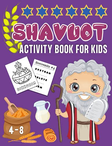 Shavuot Activity Book for Kids: Workbook For Toddlers, Preschool Boys and Girls about Shavuot | Includes Coloring Pages, I Spy, Mazes, Hidden Words ... Kids (The Jewish Activity Book For Children)