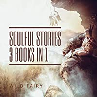 Soulful Stories: 3 Books In 1