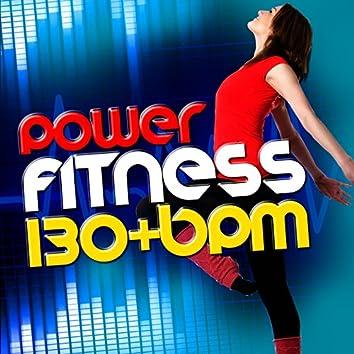 Power Fitness (130+ BPM)