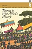 Themes in West Africa's History (Western African Studies)