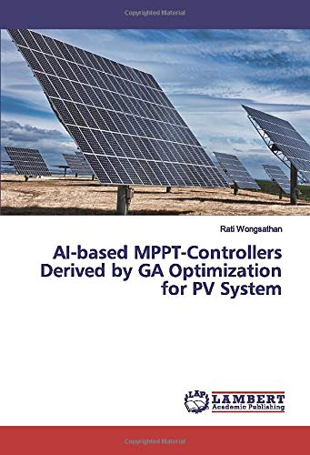 AI-based MPPT-Controllers Derived by GA Optimization for PV System