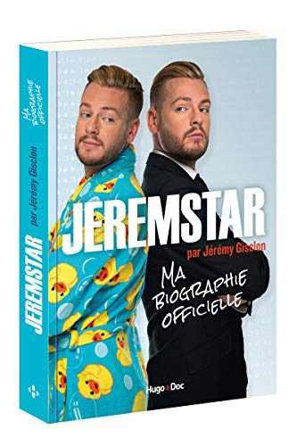 Jeremstar Par Jeremy Gisclon Ma Biographie Officielle