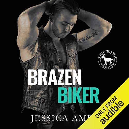 Brazen Biker Audiobook By Jessica Ames, Hero Club cover art