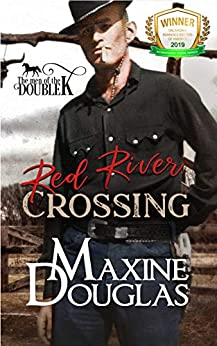 Red River Crossing (Men of the Double K Book 1) by [Maxine Douglas, JB Graphics, Maria Connor My Author Concierge]