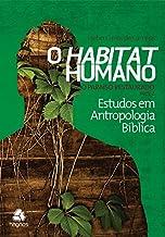 Habitat humano : O paraíso restaurado parte 2