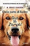 Dalla parte di Bailey: Qua la zampa!