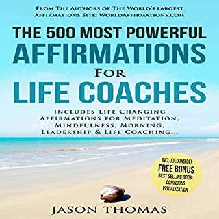 The 500 Most Powerful Affirmations for Life Coaches cover art