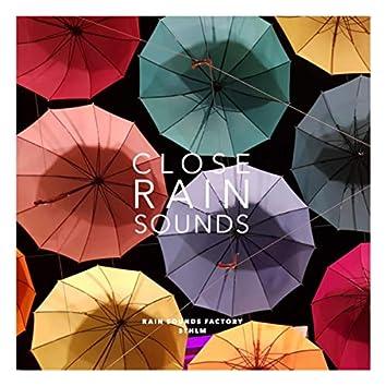 Close Rain Sounds