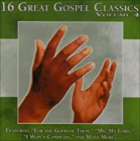 16 Great Gospel Classics 4