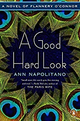 A Good Hard Look by Ann Napolitano book cover with peacock feathers