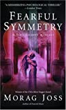 Fearful Symmetry: A Novel (The Sarah Selkirk Mysteries Book 2) (English Edition)