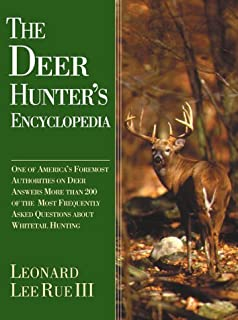 The Deer Hunter's Encyclopedia by Dr. Leonard Lee Rue (2000-10-01)