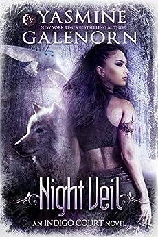 Night Veil (Indigo Court Series Book 2) by [Yasmine Galenorn]
