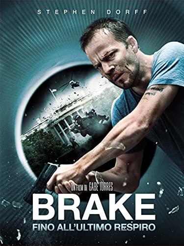 Brake - Fino all'ultimo respiro