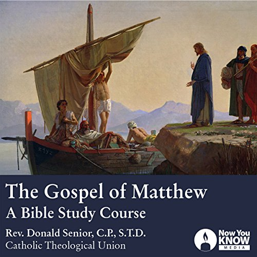 The Gospel of Matthew: A Bible Study Course audiobook cover art