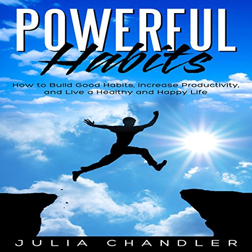 Powerful Habits audiobook cover art