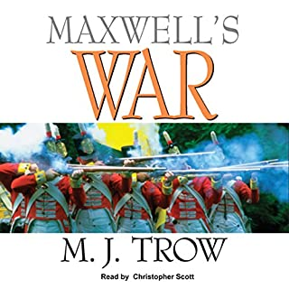 Maxwell's War                   By:                                                                                                                                 M. J. Trow                               Narrated by:                                                                                                                                 Christopher Scott                      Length: 8 hrs and 17 mins     6 ratings     Overall 4.3