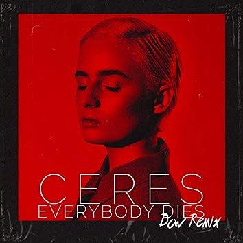 Everybody Dies (DAV Remix)