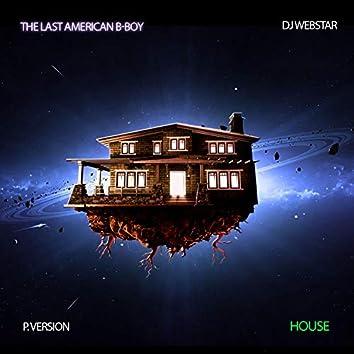 House (feat. Dj Webstar)