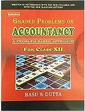 Graded Problems on Accountancy Class-12 (Basu & Dutta)